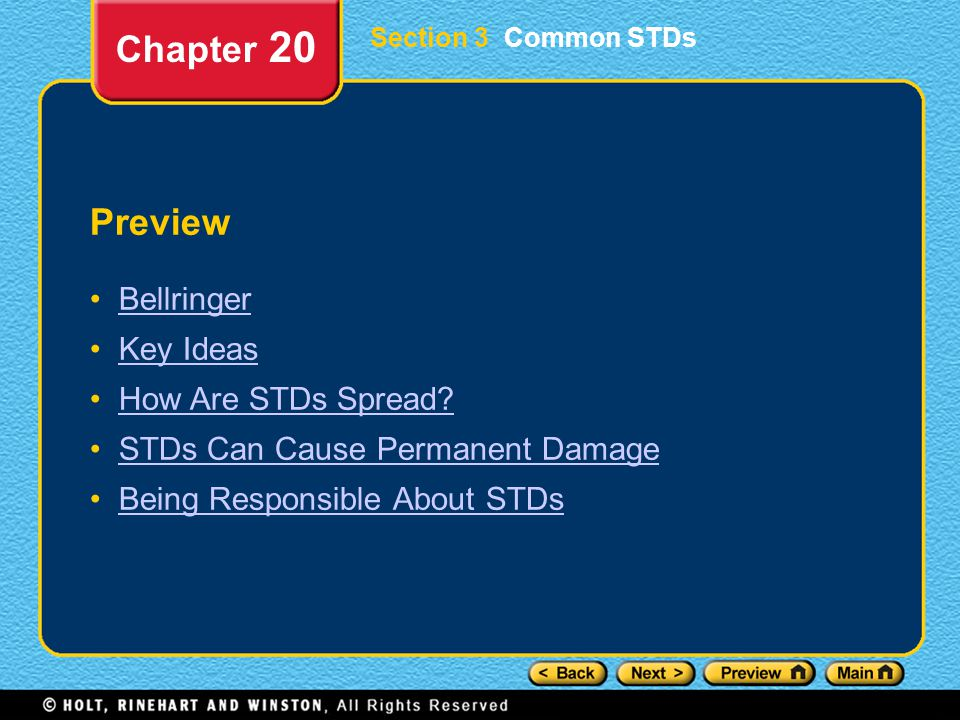 Chapter 20 Preview Bellringer Key Ideas How Are STDs Spread
