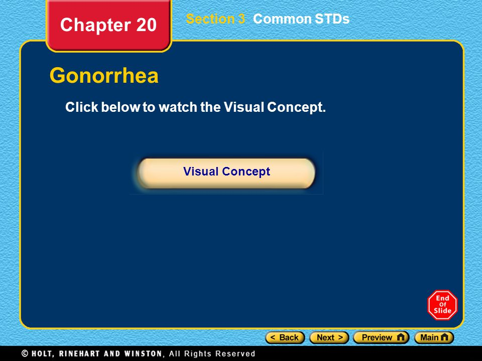 Gonorrhea Chapter 20 Section 3 Common STDs
