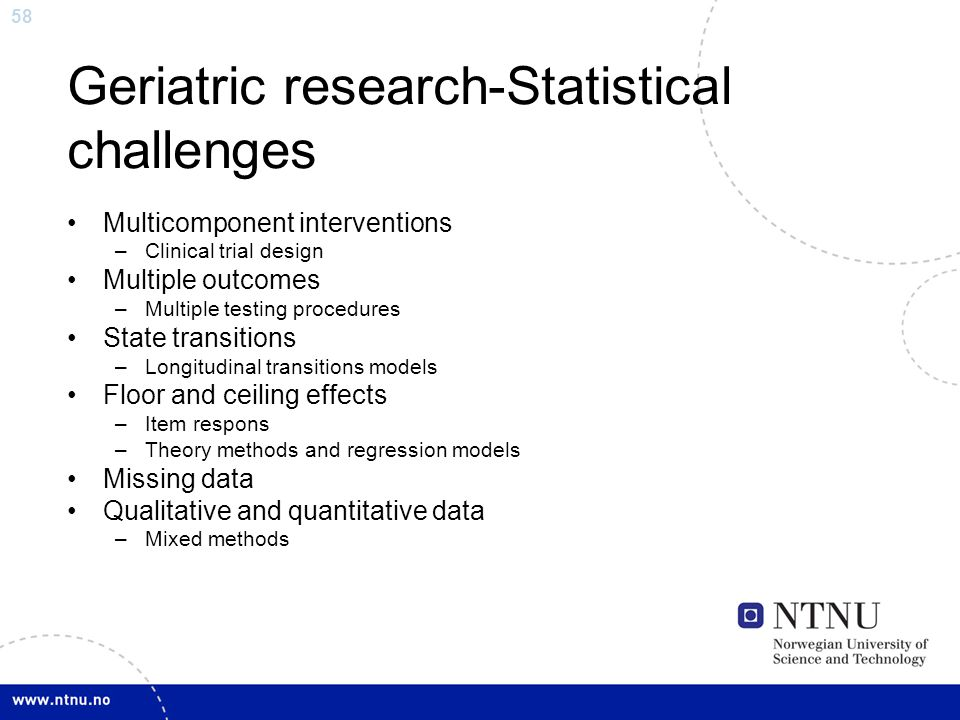Geriatric research-Statistical challenges
