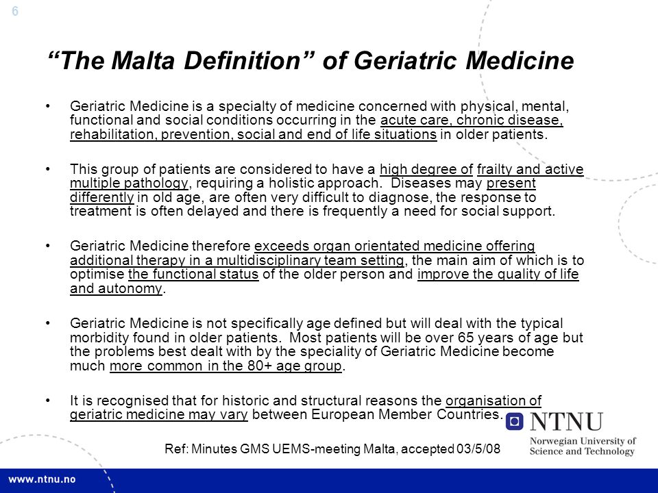 The Malta Definition of Geriatric Medicine