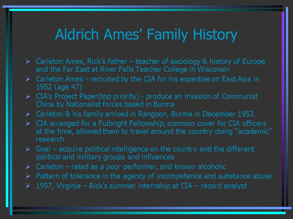 Aldrich Ames' Family History