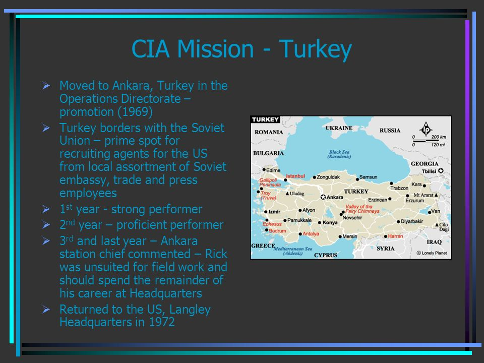 CIA Mission - Turkey Moved to Ankara, Turkey in the Operations Directorate – promotion (1969)