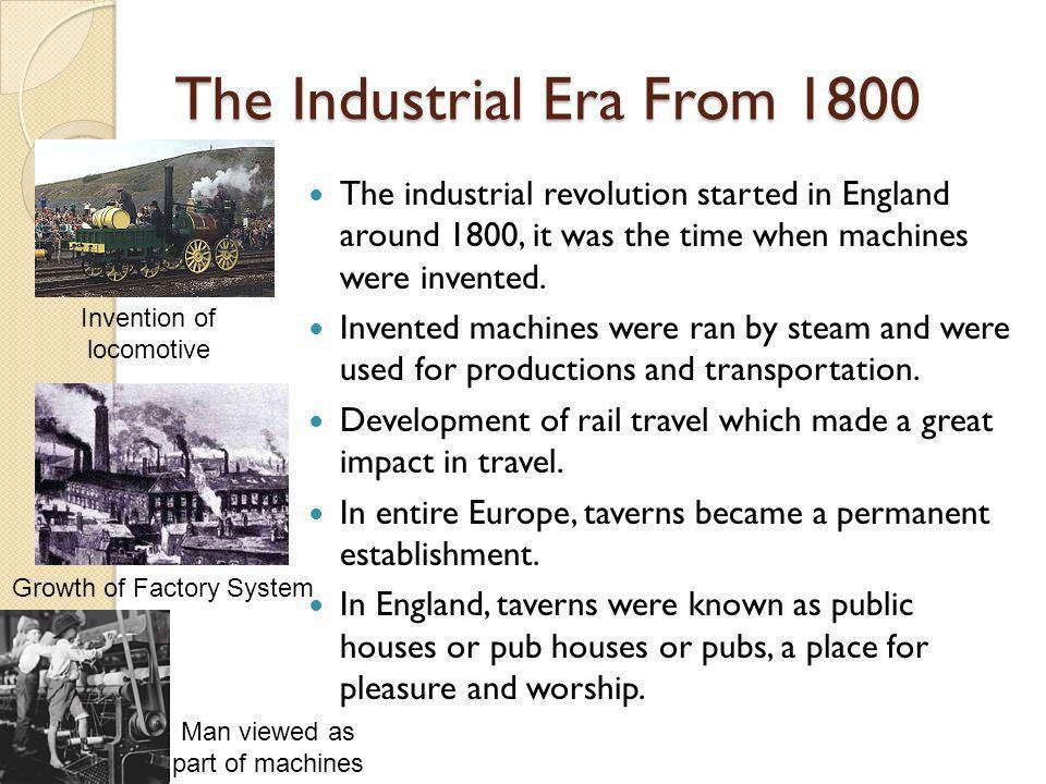 The Industrial Era From 1800