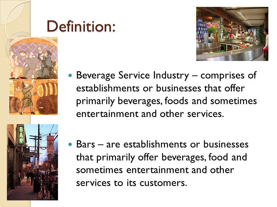 Chapter 1 beverage service industry ppt video online for Food bar meaning