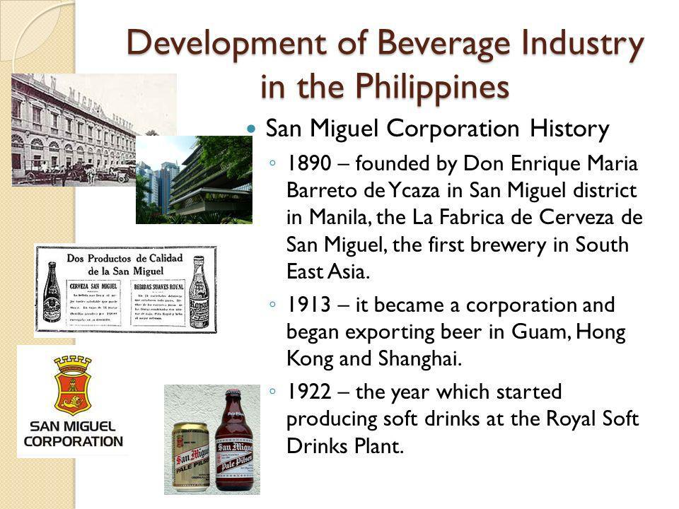 history of the beverage industry in the philippines Taylor frozen carbonated beverage equipment can generate fun and interest for any foodservice program without sacrificing valuable space.