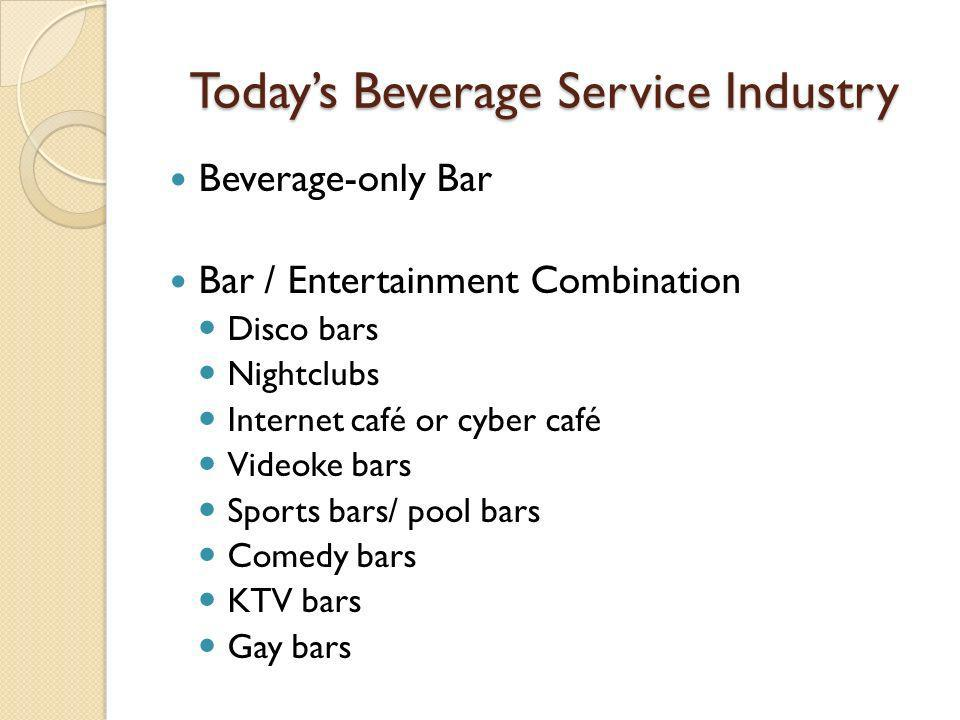 Today's Beverage Service Industry