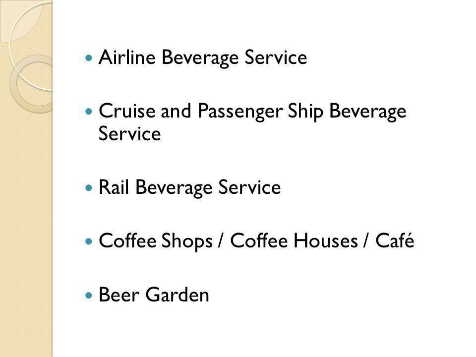 Airline Beverage Service
