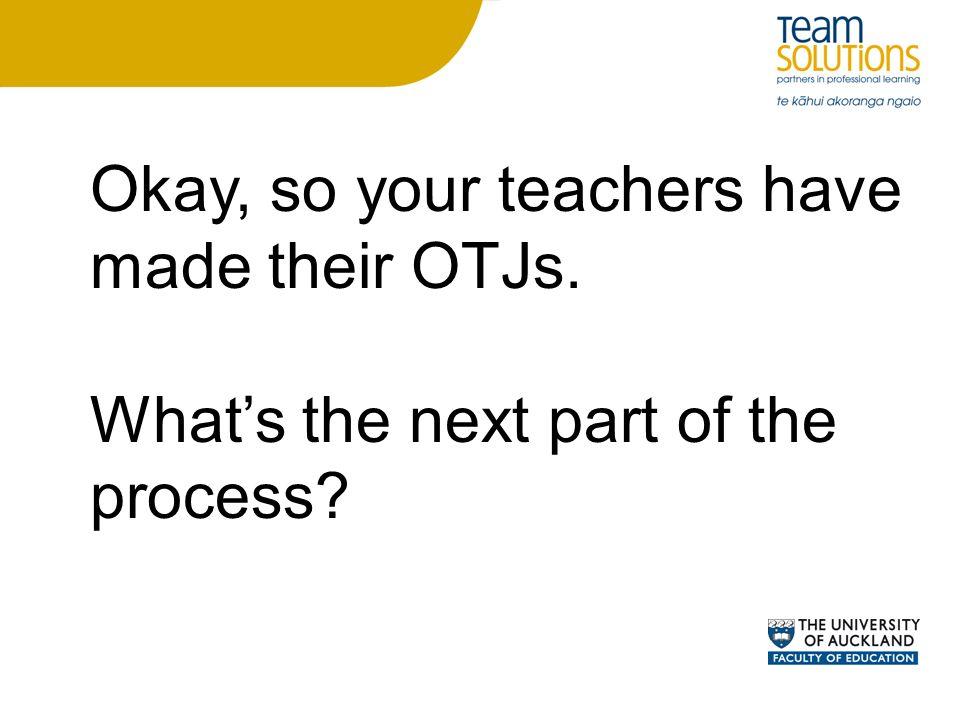 Okay, so your teachers have