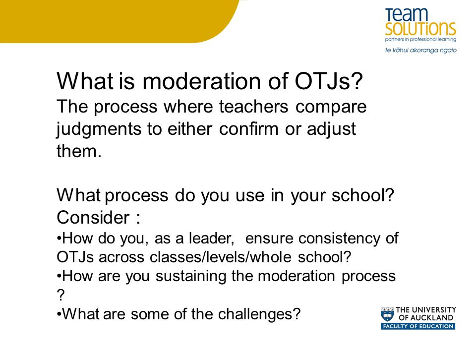 What is moderation of OTJs