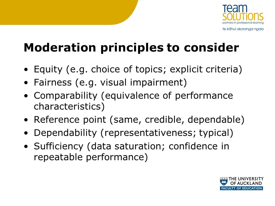 Moderation principles to consider