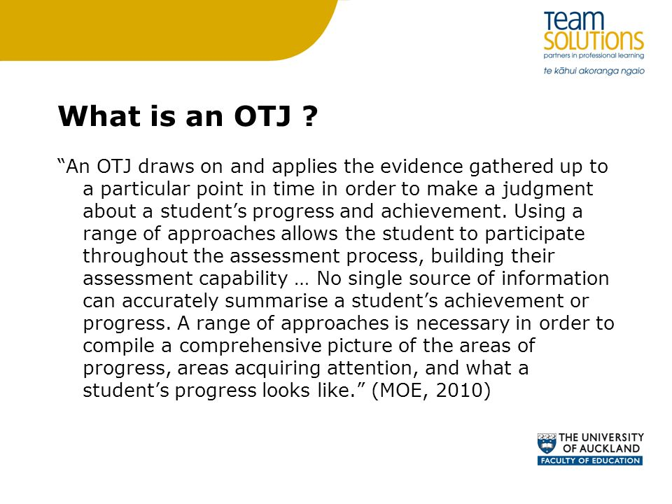 What is an OTJ