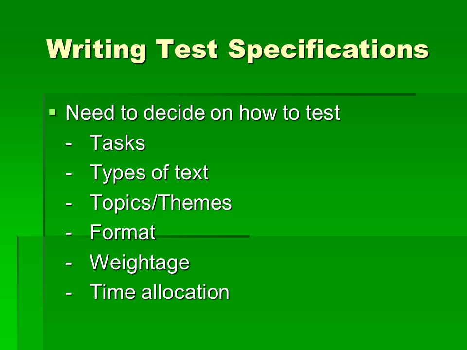 Writing Test Specifications