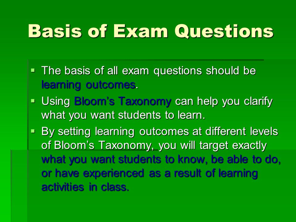 Basis of Exam Questions