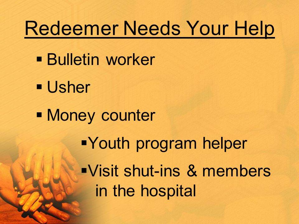 Redeemer Needs Your Help