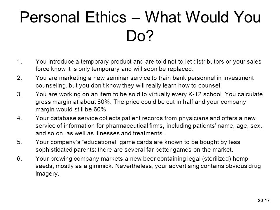 Personal Ethics – What Would You Do