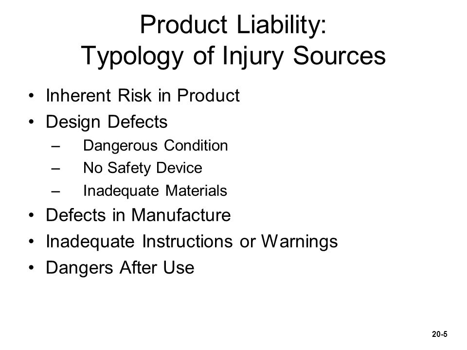 Product Liability: Typology of Injury Sources
