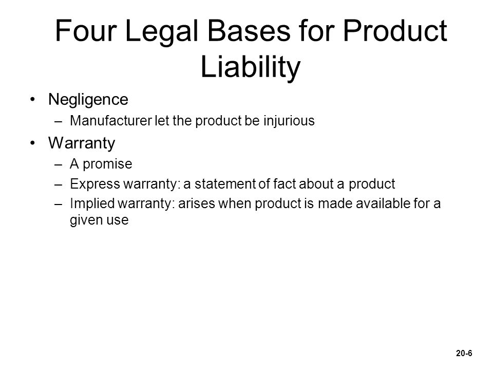 Four Legal Bases for Product Liability