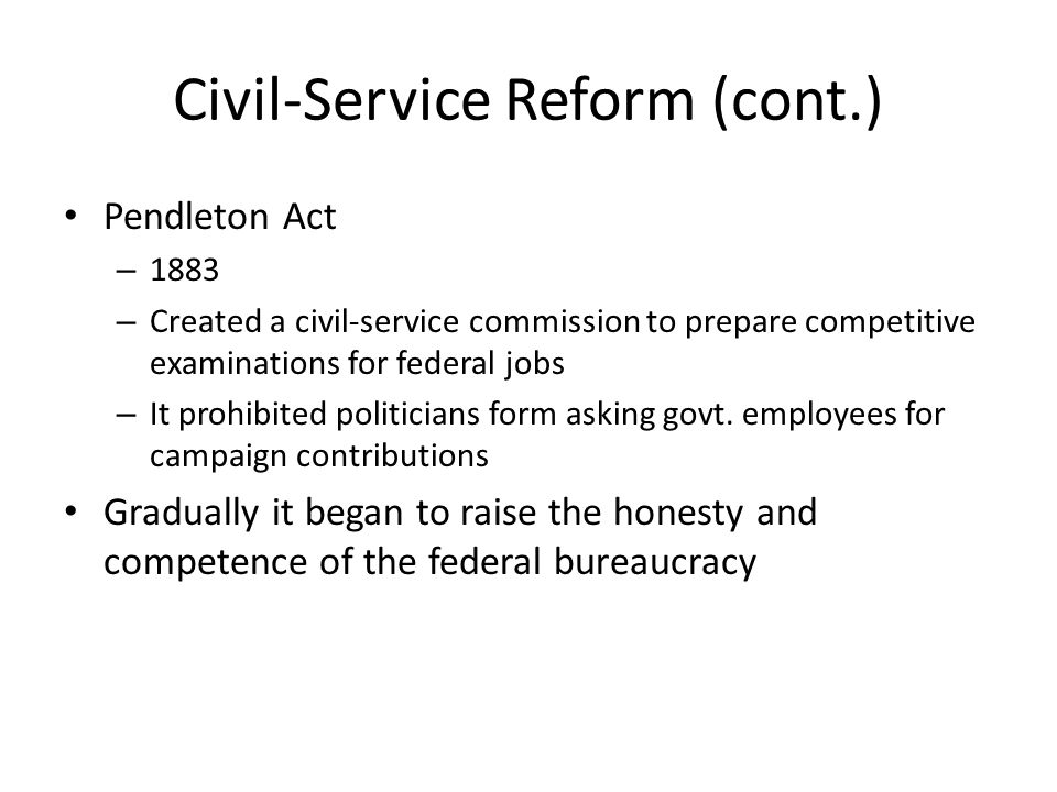 Civil-Service Reform (cont.)