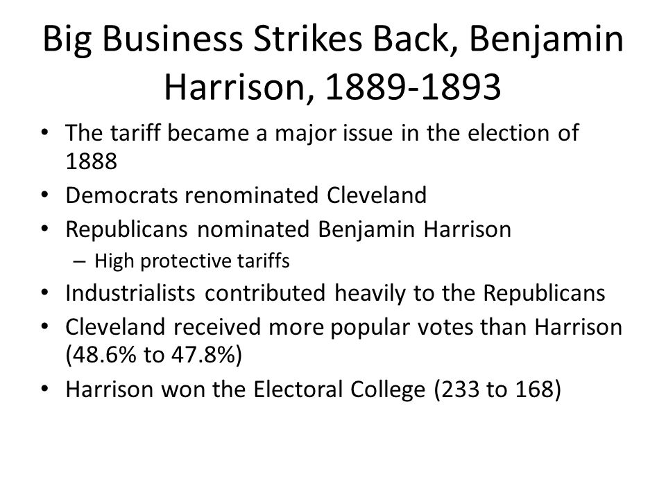 Big Business Strikes Back, Benjamin Harrison, 1889-1893