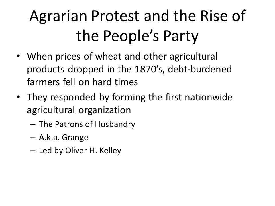 Agrarian Protest and the Rise of the People's Party
