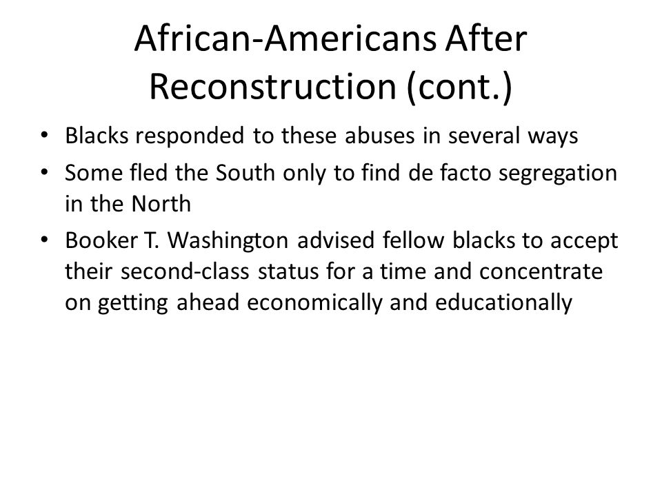 African-Americans After Reconstruction (cont.)