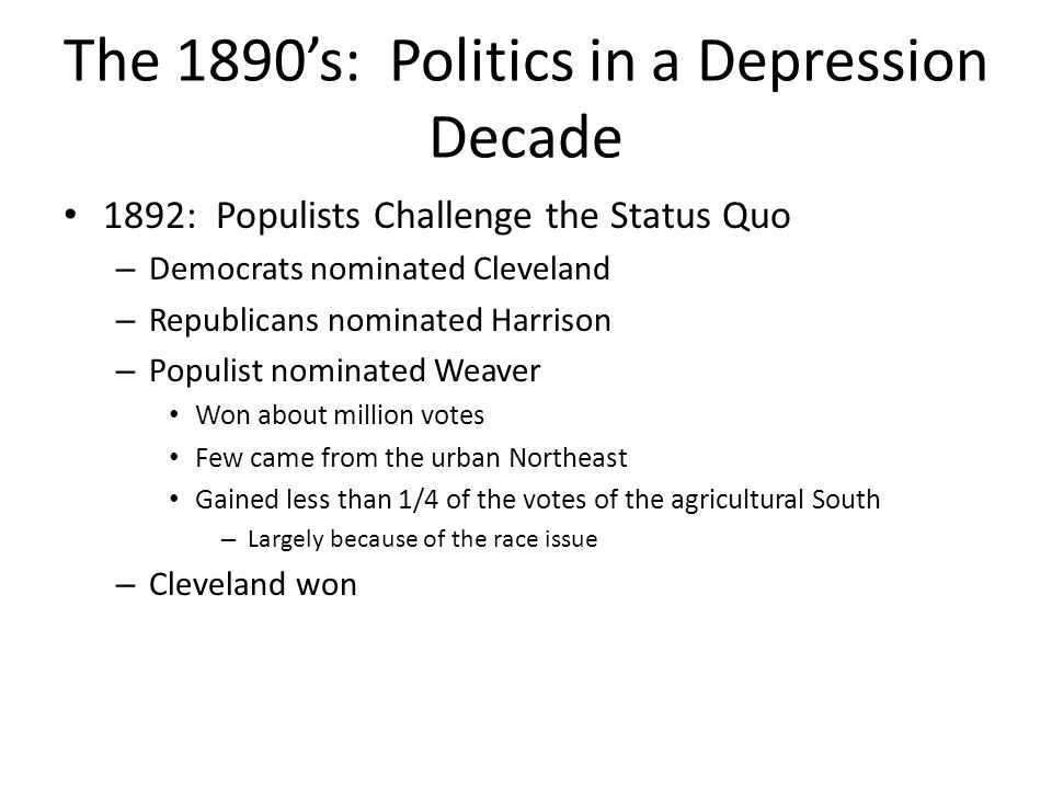 The 1890's: Politics in a Depression Decade