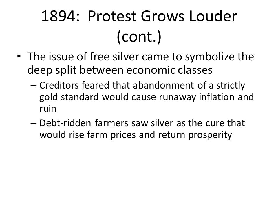 1894: Protest Grows Louder (cont.)