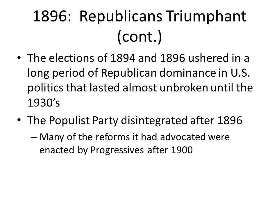 1896: Republicans Triumphant (cont.)