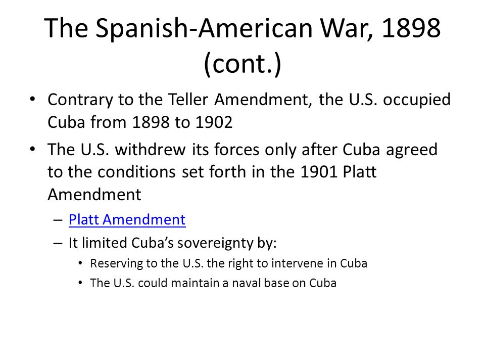 The Spanish-American War, 1898 (cont.)