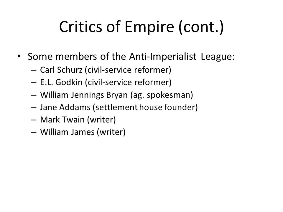 Critics of Empire (cont.)