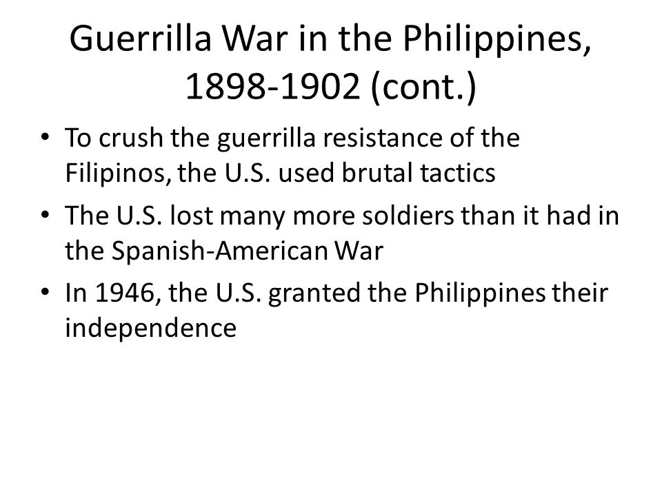 Guerrilla War in the Philippines, 1898-1902 (cont.)