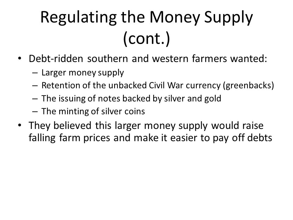 Regulating the Money Supply (cont.)