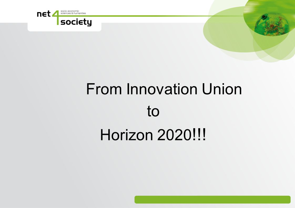 From Innovation Union to Horizon 2020!!!