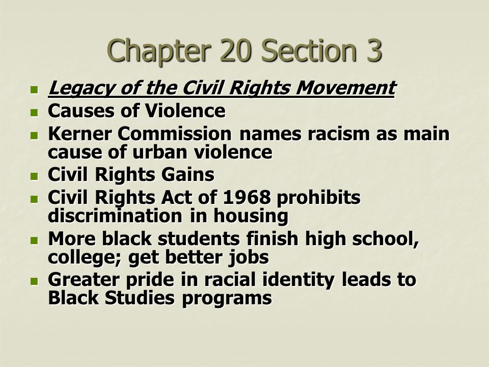 Chapter 20 Section 3 Legacy of the Civil Rights Movement