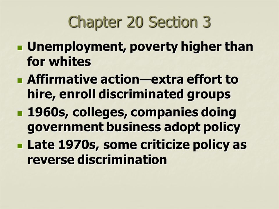 Chapter 20 Section 3 Unemployment, poverty higher than for whites