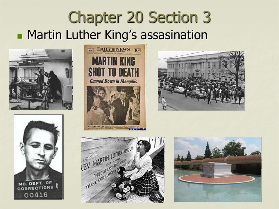 Chapter 20 Section 3 Martin Luther King's assasination