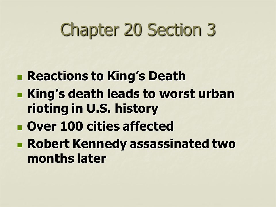 Chapter 20 Section 3 Reactions to King's Death