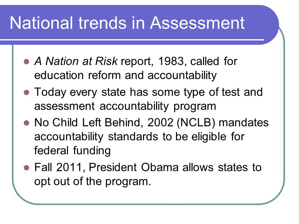 National trends in Assessment
