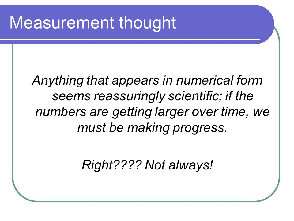 Measurement thought