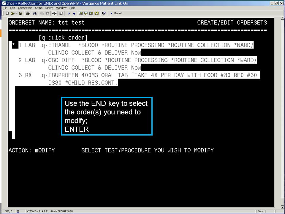 Use the END key to select the order(s) you need to modify;