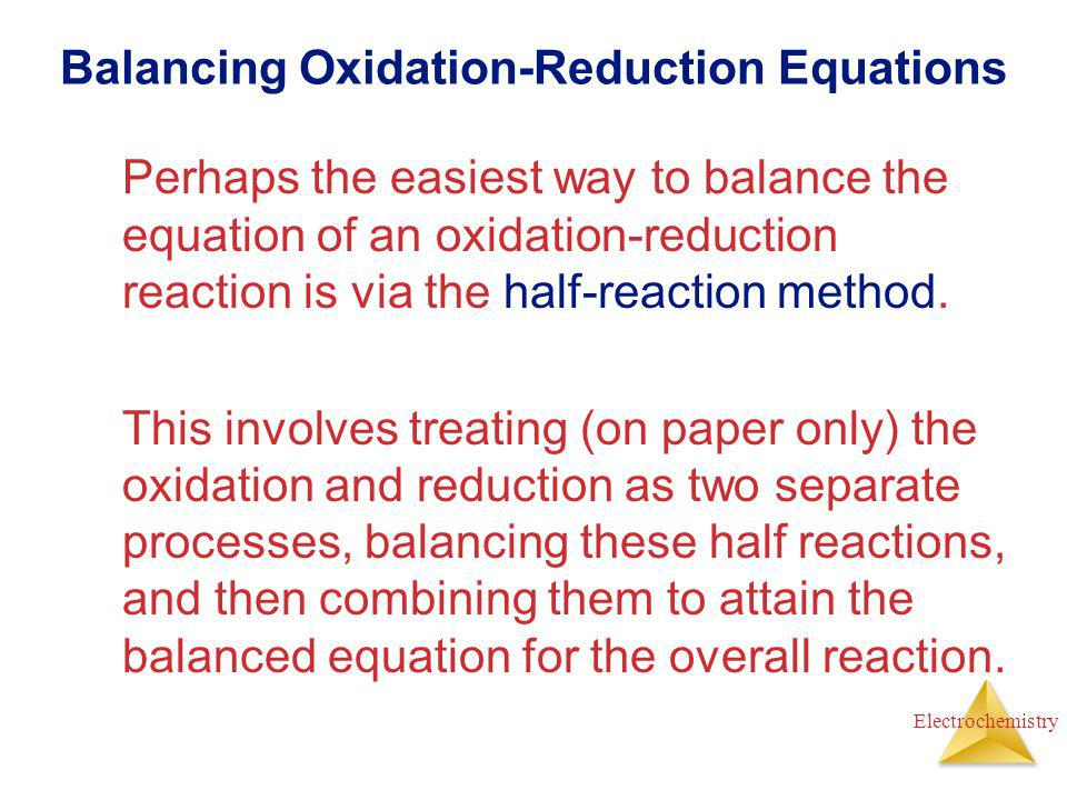 Balancing Oxidation-Reduction Equations