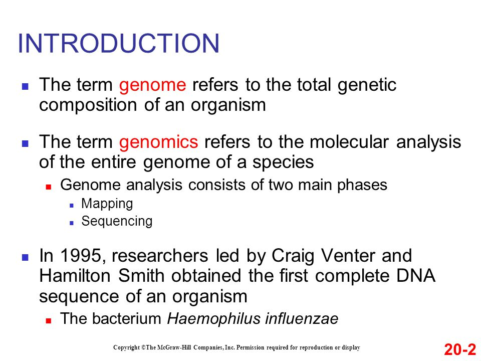 INTRODUCTION The term genome refers to the total genetic composition of an organism.