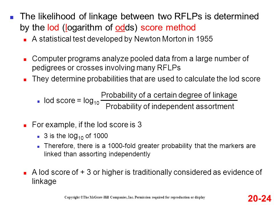 The likelihood of linkage between two RFLPs is determined by the lod (logarithm of odds) score method