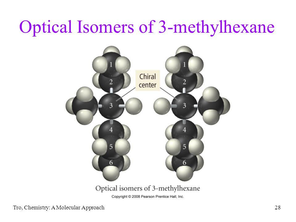 Optical Isomers of 3-methylhexane