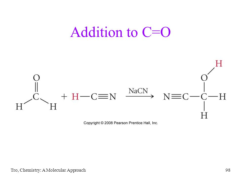 Addition to C=O Tro, Chemistry: A Molecular Approach