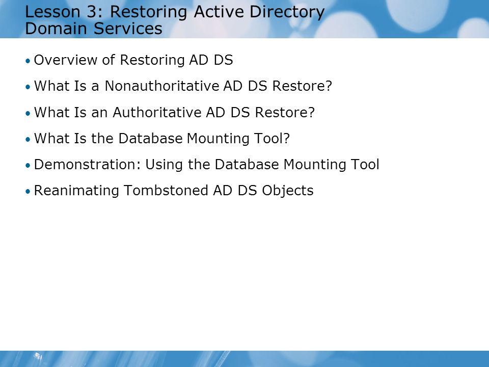 Lesson 3: Restoring Active Directory Domain Services
