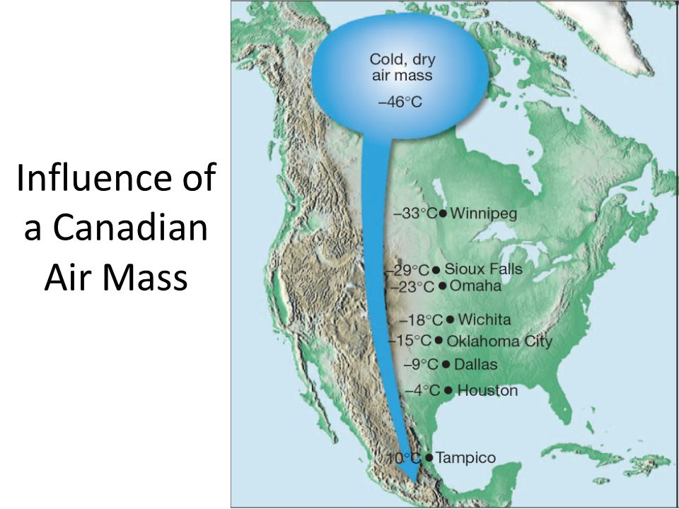 Influence of a Canadian Air Mass