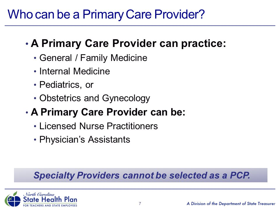 Who can be a Primary Care Provider
