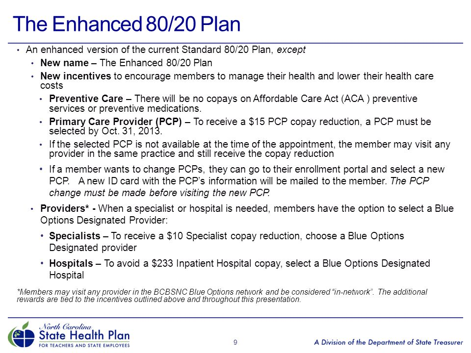 The Enhanced 80/20 Plan An enhanced version of the current Standard 80/20 Plan, except. New name – The Enhanced 80/20 Plan.