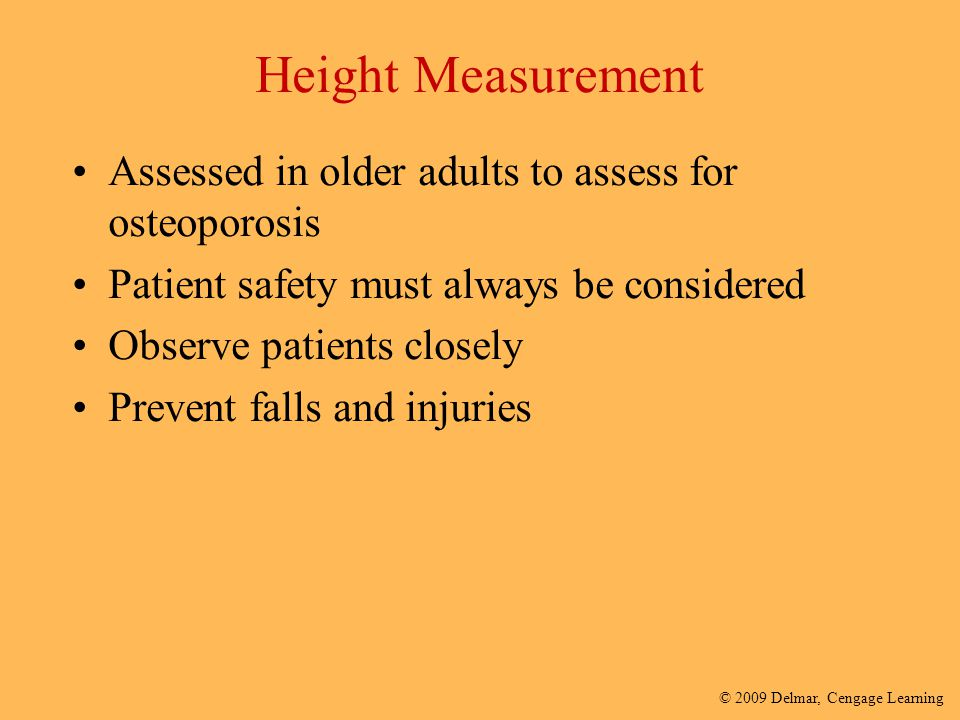 Height Measurement Assessed in older adults to assess for osteoporosis